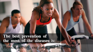 The best prevention of the most of the diseases